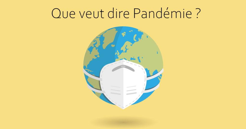 que veut dire pandémie
